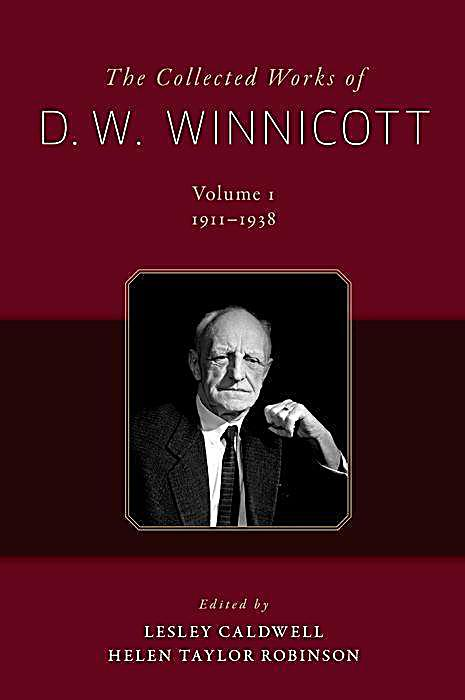 The Collected Works of D. W. Winnicott, 12 Vols.