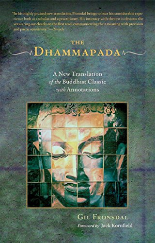 The Dhammapada: A New Translation of the Buddhist Classic with Annotations von Shambhala