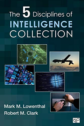 The Five Disciplines of Intelligence Collection von CQ Press