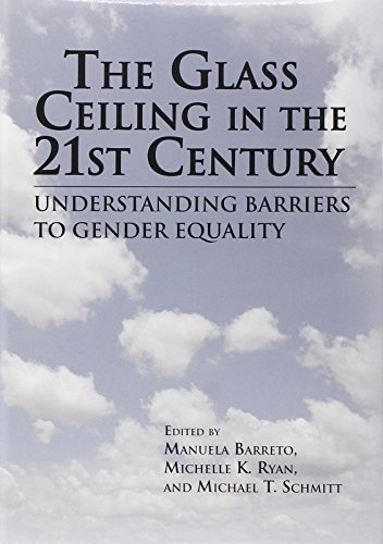 The Glass Ceiling in the 21st Century: Understanding Barriers to Gender Equality (Psychology of Women) von American Psychological Association