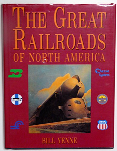 The Great Railroads of North America von Dorset Pr