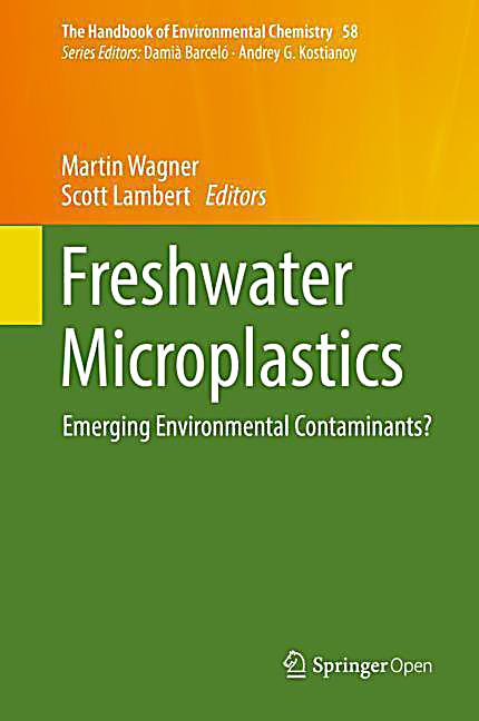 The Handbook of Environmental Chemistry: .58 Freshwater Microplastics