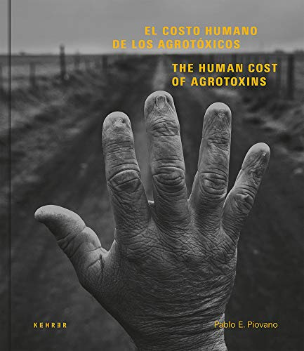 The Human Cost: Agrotoxins in Argentina