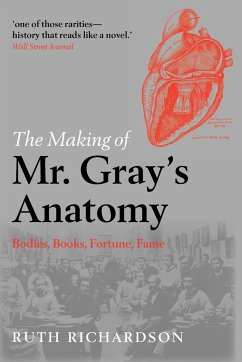 The Making of Mr. Gray's Anatomy von OUP Oxford