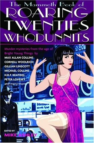 The Mammoth Book of Roaring Twenties Whodunnits: Murder Mysteries from the Age of Bright Young Things von Running Press