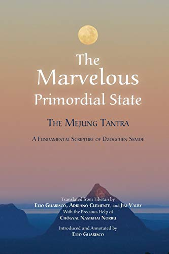 The Marvelous Primordial State von ISTITUTO SHANG SHUNG