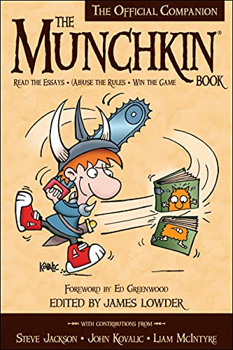 The Munchkin Book: The Official Companion - Read the Essays * (Ab)use the Rules * Win the Game