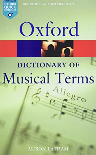 The Oxford Dictionary Of Musical Terms (Oxford Paperback Reference) von Oxford University