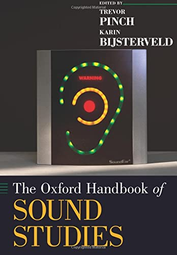 The Oxford Handbook of Sound Studies (Oxford Handbooks) von Oxford University Press