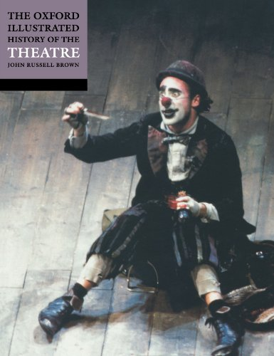The Oxford Illustrated History Of Theatre (Oxford Illustrated Histories) von Oxford University Press, U.S.A.