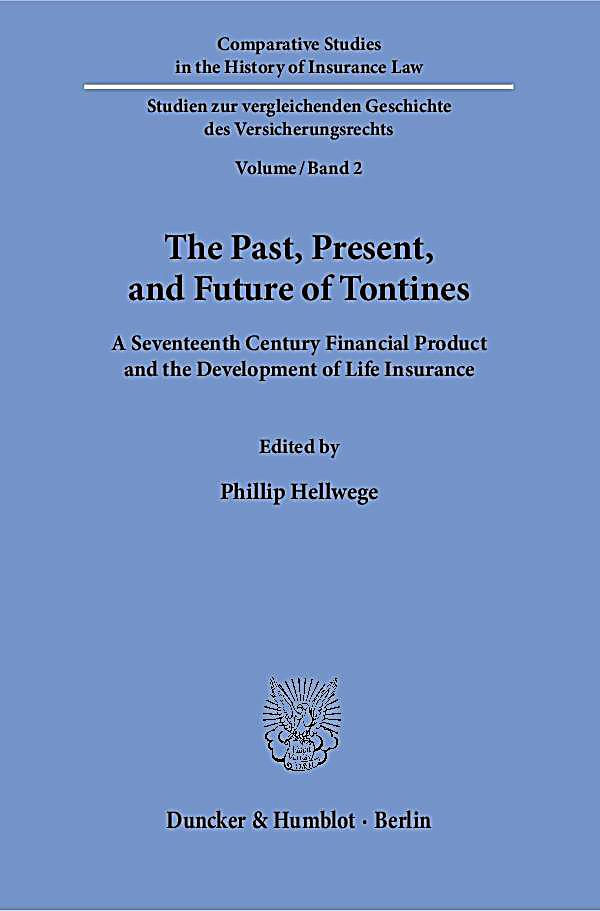 The Past, Present, and Future of Tontines.