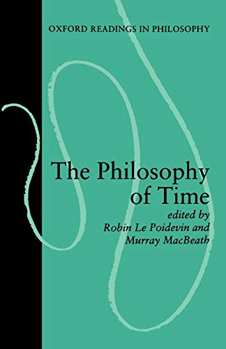 The Philosophy of Time (Oxford Readings in Philosophy) von Oxford University Press