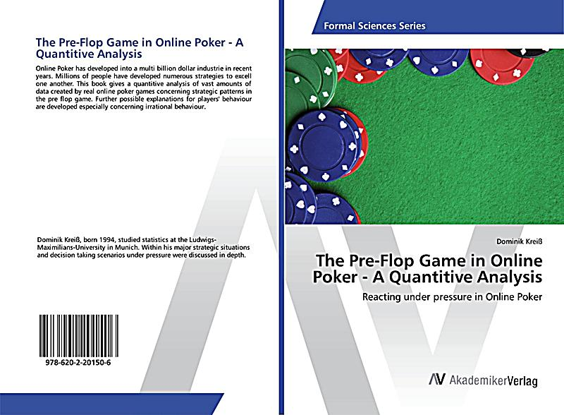 The Pre-Flop Game in Online Poker - A Quantitive Analysis