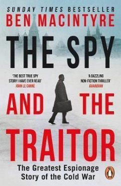 The Spy and the Traitor von Penguin Uk; Penguin