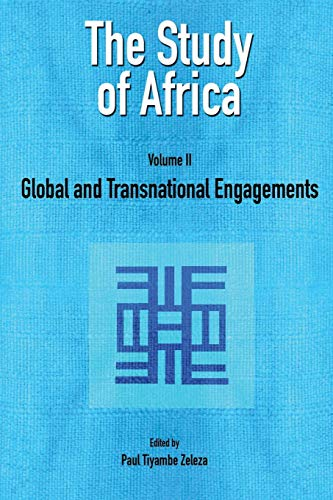The Study of Africa Volume 2: Global and Transnational Engagements von Codesria