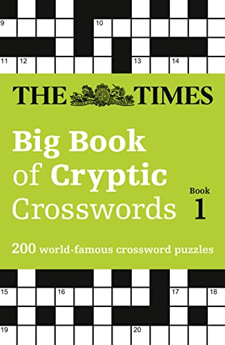 The Times Big Book of Cryptic Crosswords Book 1: 200 World-Famous Crossword Puzzles (Times Mind Games) von HarperCollins Publishers