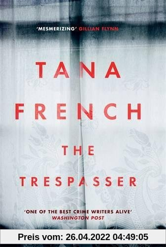 The Trespasser: Dublin Murder Squad:  6.  Winner of Crime Fiction Book of the Year - Irish Book Awards