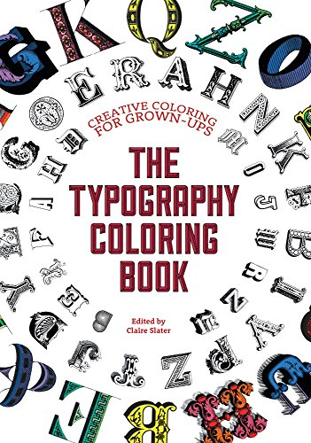The Typography Adult Coloring Book: Creative Coloring for Grown-ups von North Light Books