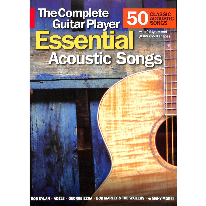 The complete guitar player | Essential acoustic songs