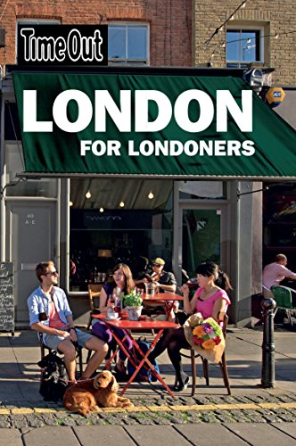 Time Out London for Londoners (Time Out Guides) von Time Out