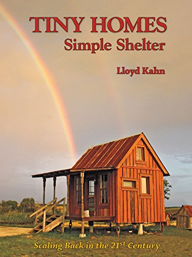 Tiny Homes: Simple Shelter (Shelter Library of Building Books) von Shelter Publications