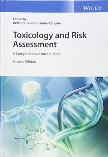 Toxicology and Risk Assessment: A Comprehensive Introduction von Wiley