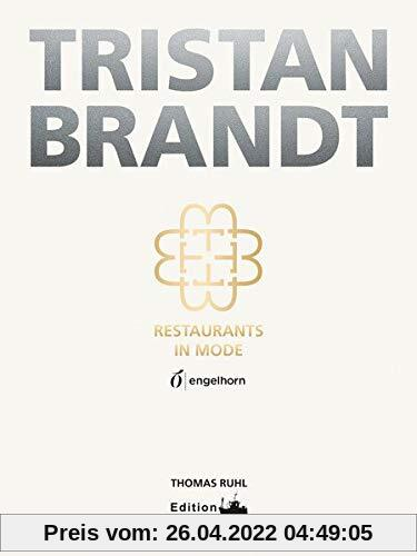 Tristan Brandt: Restaurants in Mode