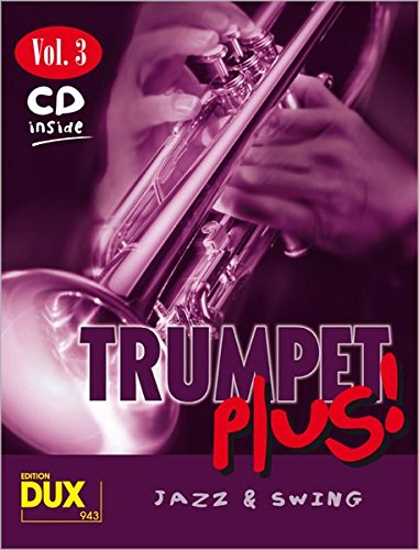 Trumpet Plus Vol. 3. Jazz & Swing