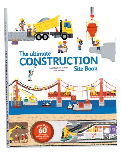 Ultimate Construction Site Book: From Around the World (Ultimate Book of)