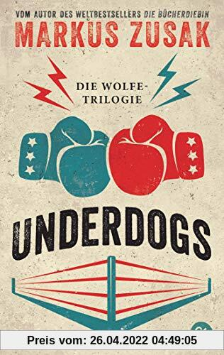 Underdogs: Die Wolfe-Trilogie - Underdog/ Vorstadtfighter/ When Dogs Cry