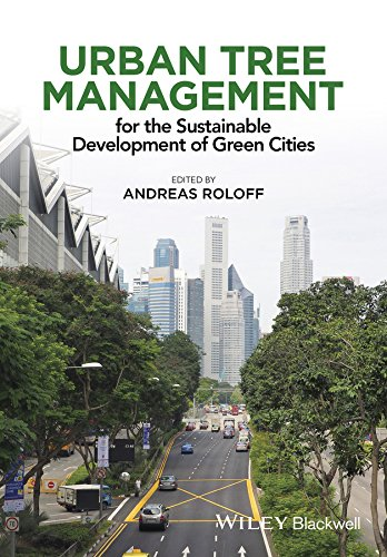 Urban Tree Management: For the Sustainable Development of Green Cities von Wiley-Blackwell