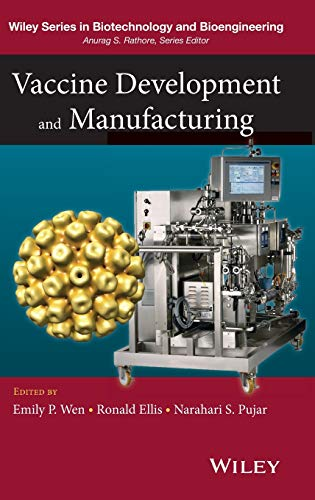 Vaccine Development and Manufacturing (Wiley Series on Biotechnology) von Wiley-Interscience