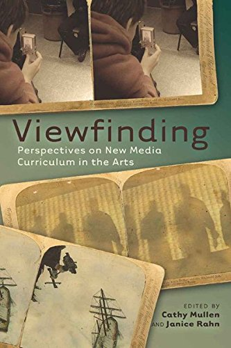 Viewfinding: Perspectives on New Media Curriculum in the Arts (Minding the Media / Critical Issues for Learning and Teaching, Band 2) von Peter Lang Publishing Inc. New York