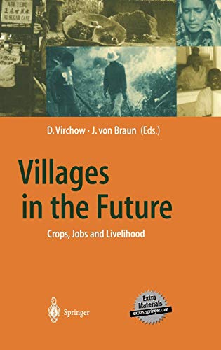 Villages in the Future: Crops, Jobs and Livelihood (Global Dialogue EXPO 2000) von Springer