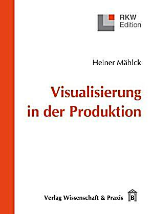 Visualisierung in der Produktion