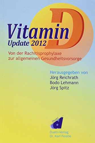 Vitamin D - Update 2012 von Dustri