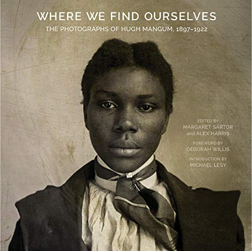 Where We Find Ourselves (Documentary Arts and Culture) von The University of North Carolina Press