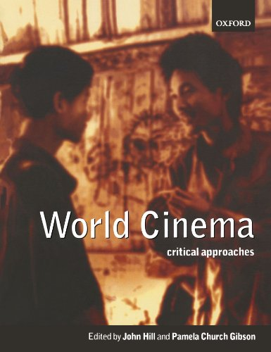 World Cinema: Critical Approaches von Oxford University Press, U.S.A.
