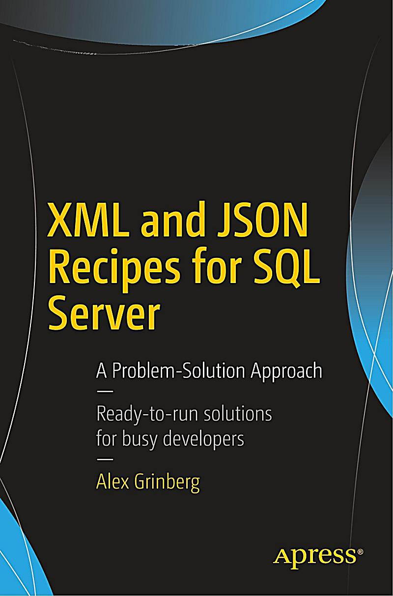 XML and JSON Recipes for SQL Server