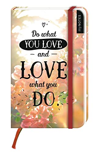 myNotes: Do What You Love and Love What You Do / Notizbuch klein / blanko von Ars Edition